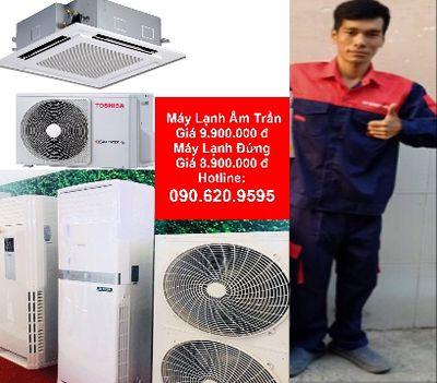 Máy lạnh âm trần tủ đứng đủ các hãng giá rẻ