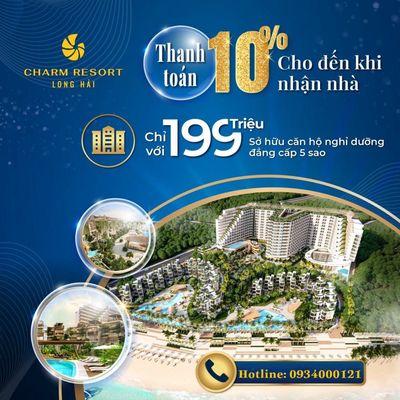 Chỉ 250tr (10%) sở hữu ngay Charm Resort Long Hải