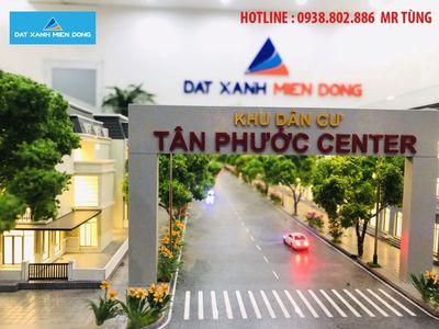 Tân Phước Center Vị Trí Vàng Cho Đầu Tư & Định Cư