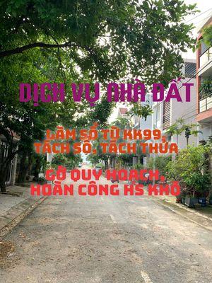 Dịch Vụ Nhà Đất Làm Sổ KK99, Lên thổ, Phân lô